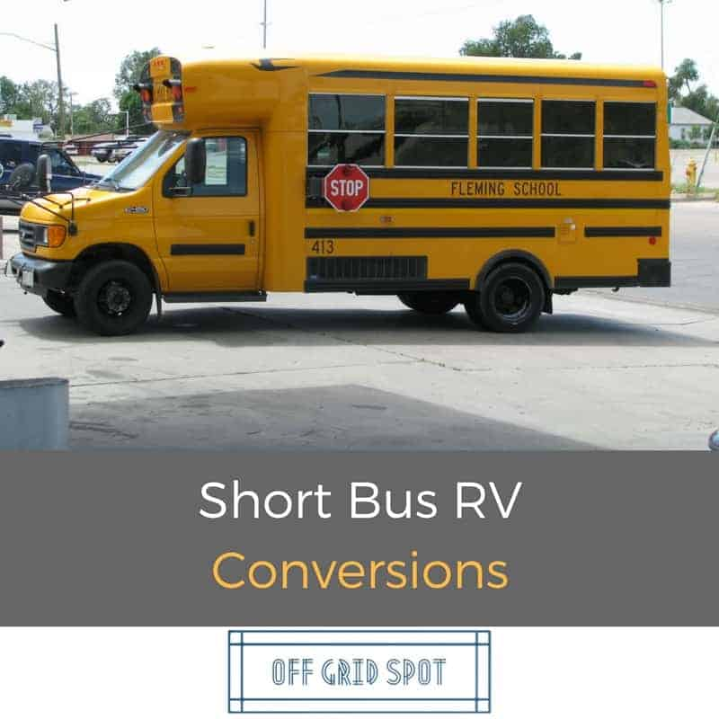 10 Short Bus Rv Conversions To Inspire Your Build Adventure