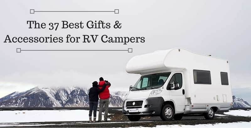 Gifts For RV Campers - 37 Ideas