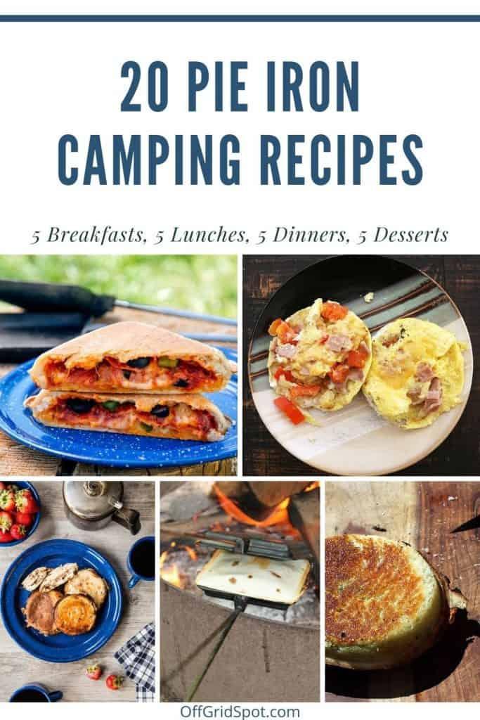 20 Pie Iron Camping Recipes